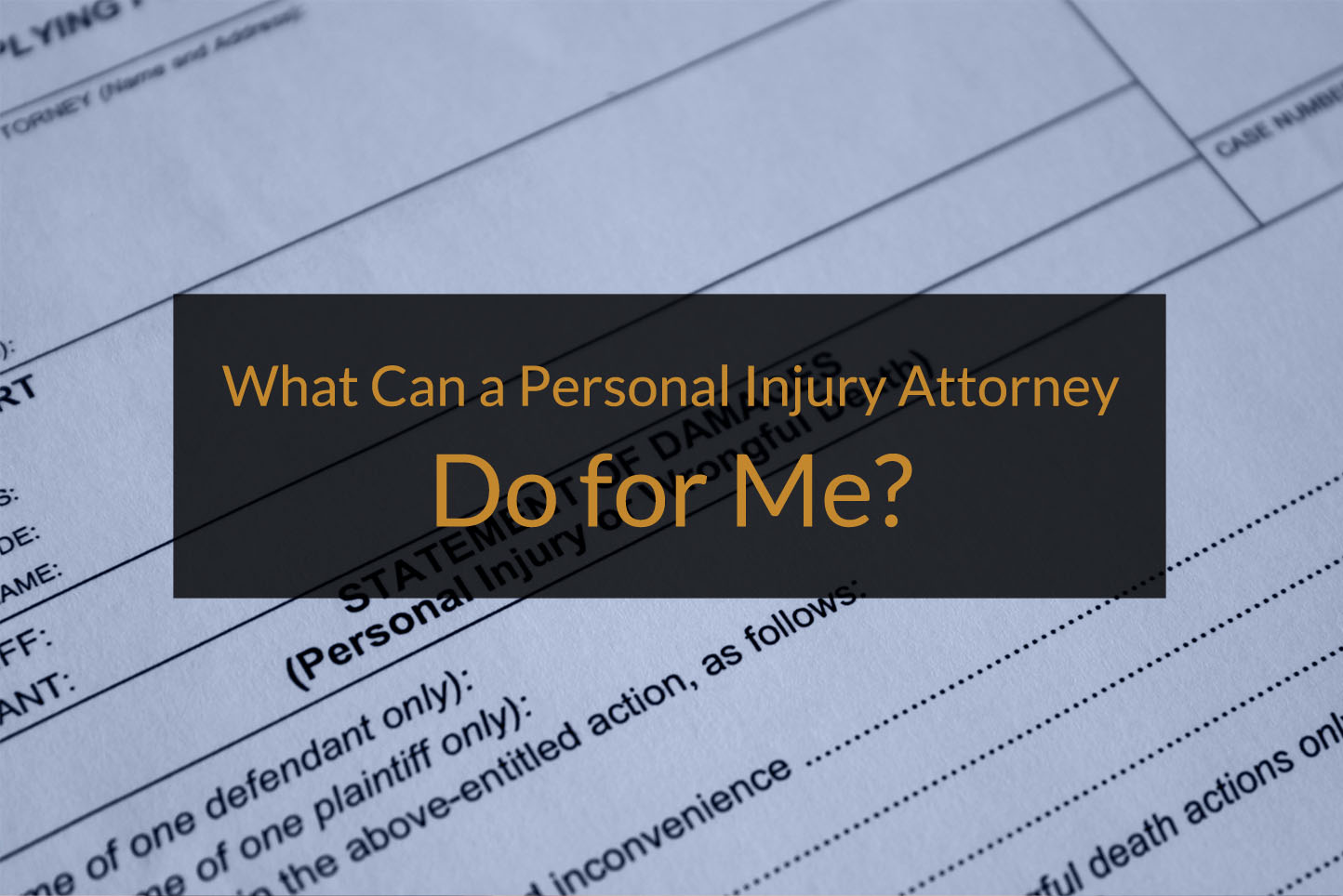 what can a personal injury attorney do for me